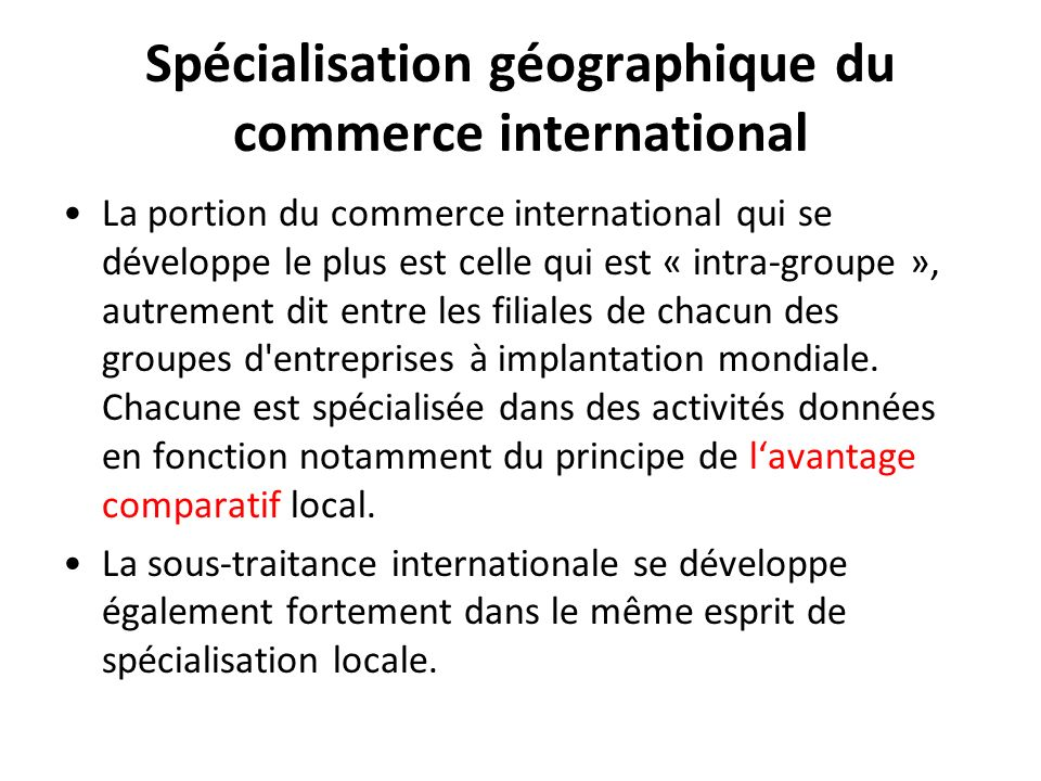 Spécialisation géographique du commerce international