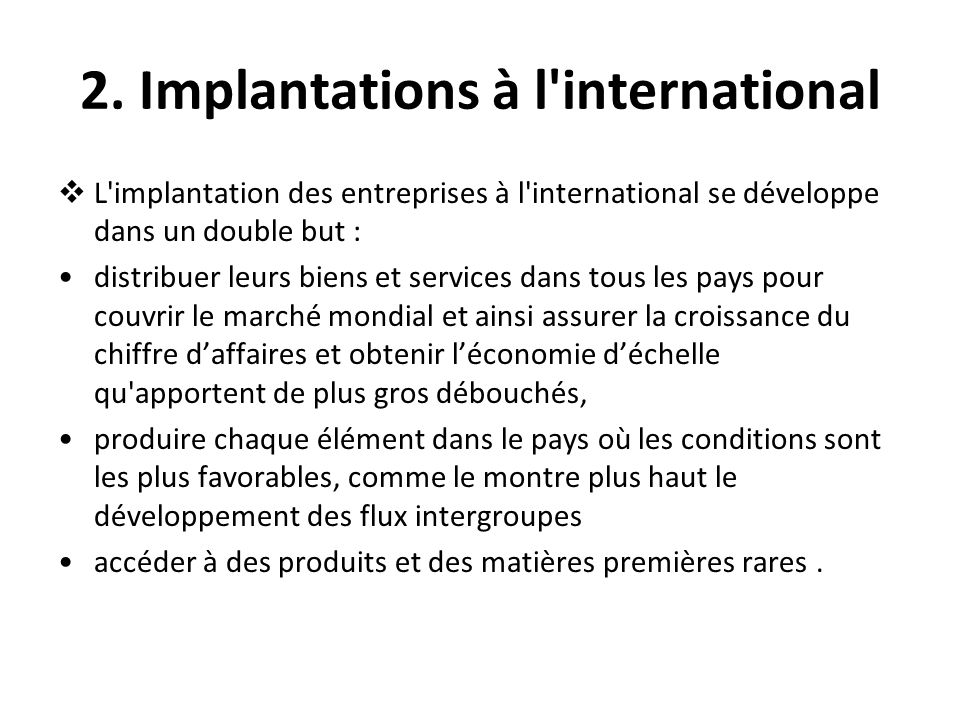 2. Implantations à l international