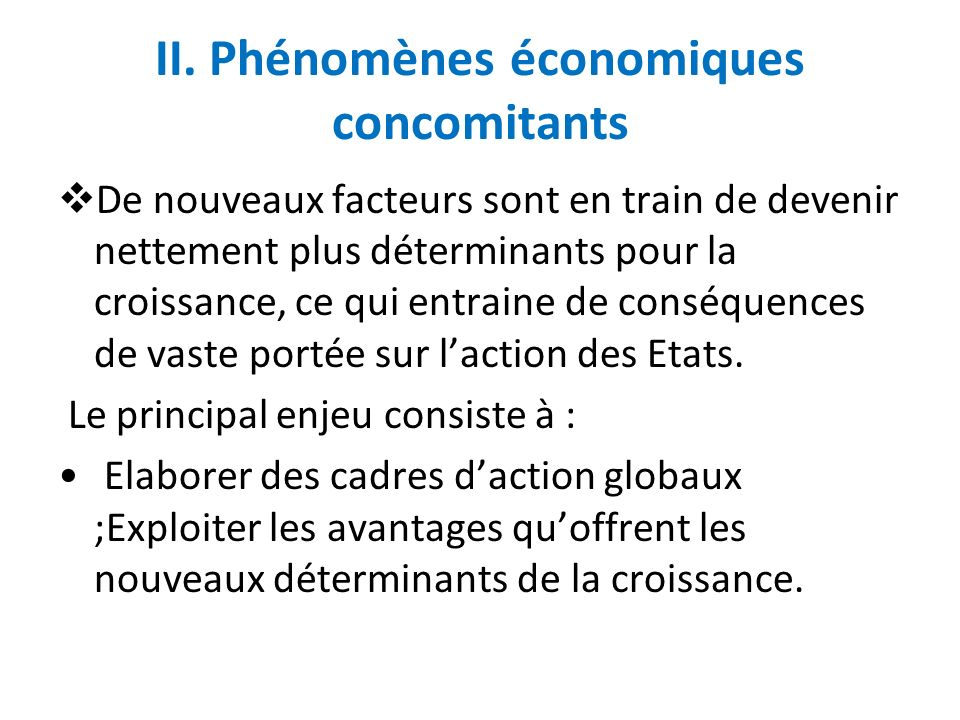 II. Phénomènes économiques concomitants