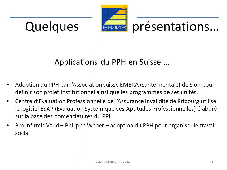 Applications du PPH en Suisse …