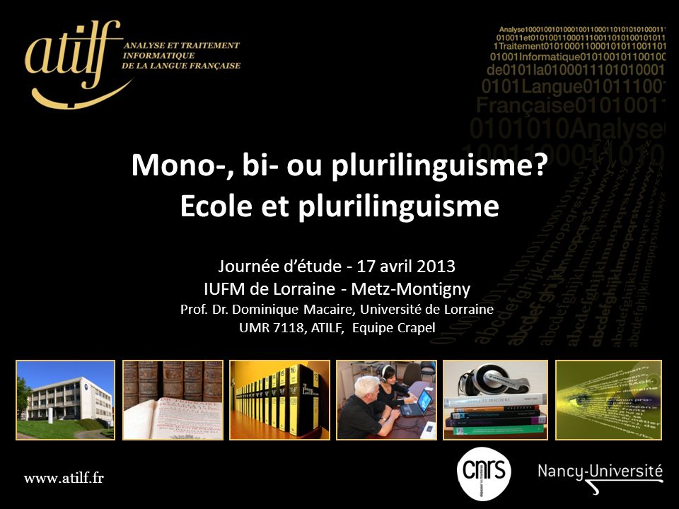 Mono-, bi- ou plurilinguisme Ecole et plurilinguisme