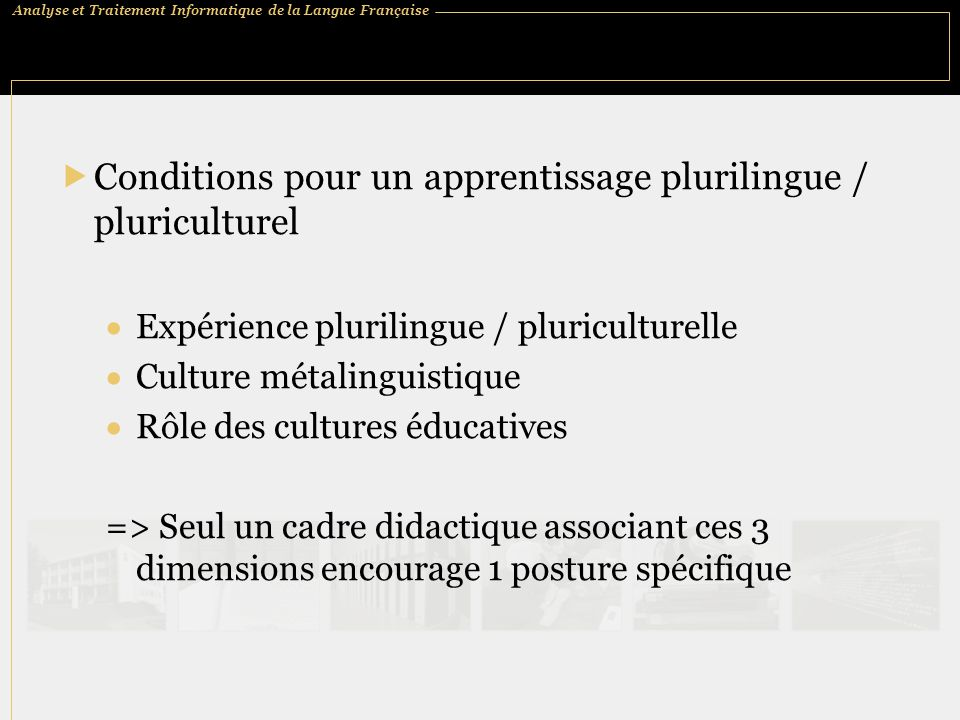 Conditions pour un apprentissage plurilingue / pluriculturel
