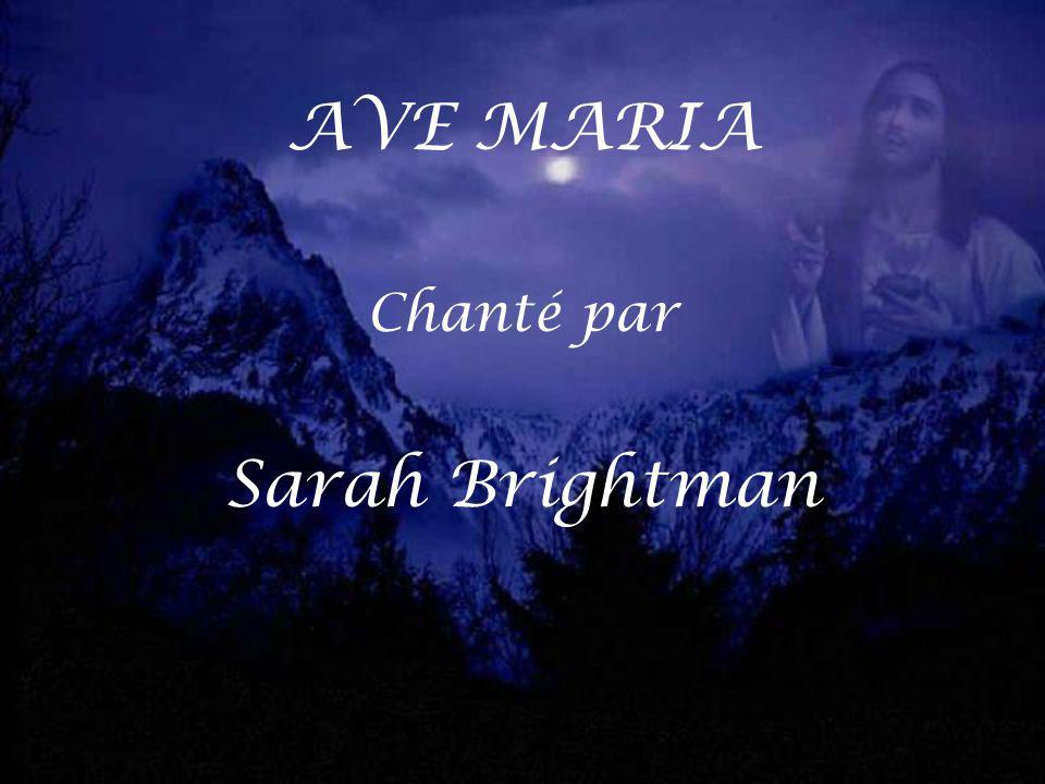 AVE MARIA Chanté par Sarah Brightman