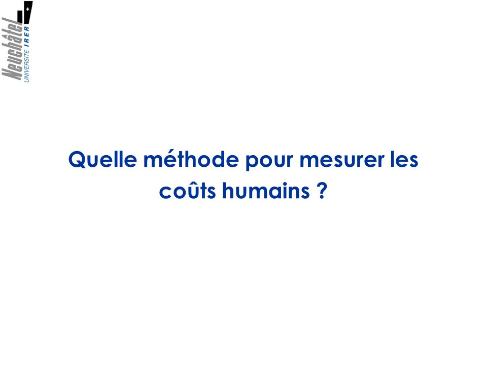 Quelle méthode pour mesurer les coûts humains