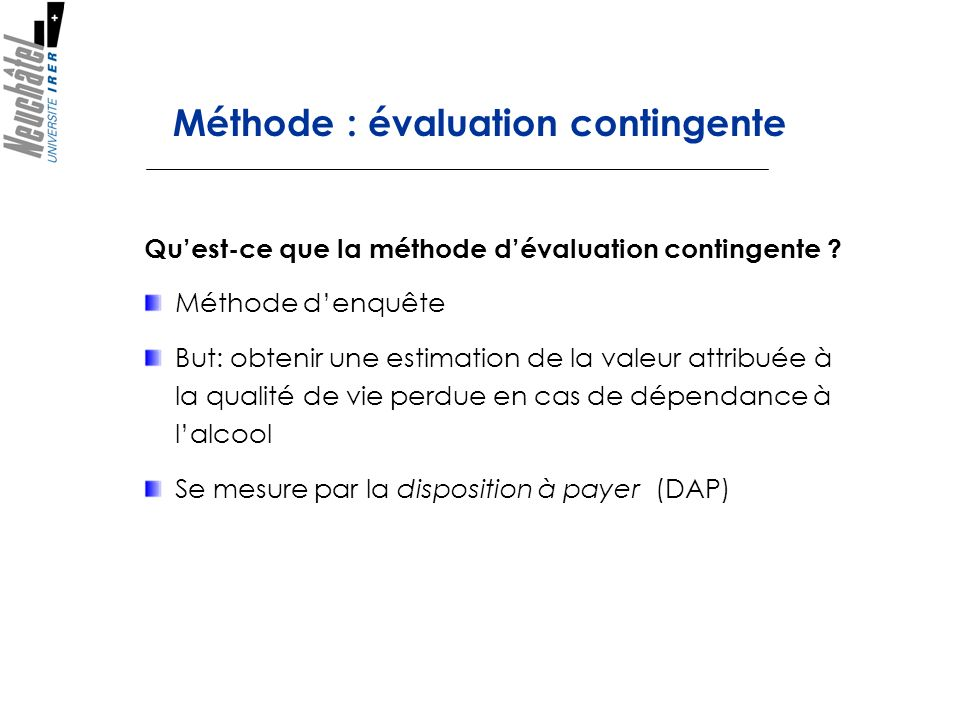 Méthode : évaluation contingente