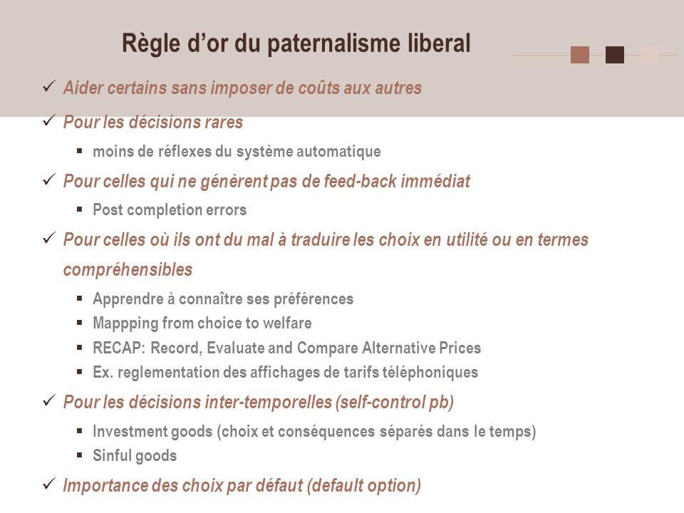 Règle d'or du paternalisme liberal