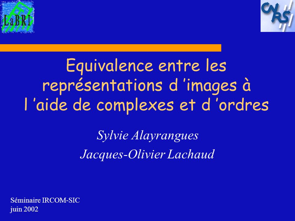 Sylvie Alayrangues Jacques-Olivier Lachaud