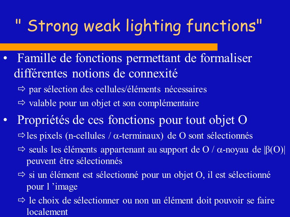 Strong weak lighting functions