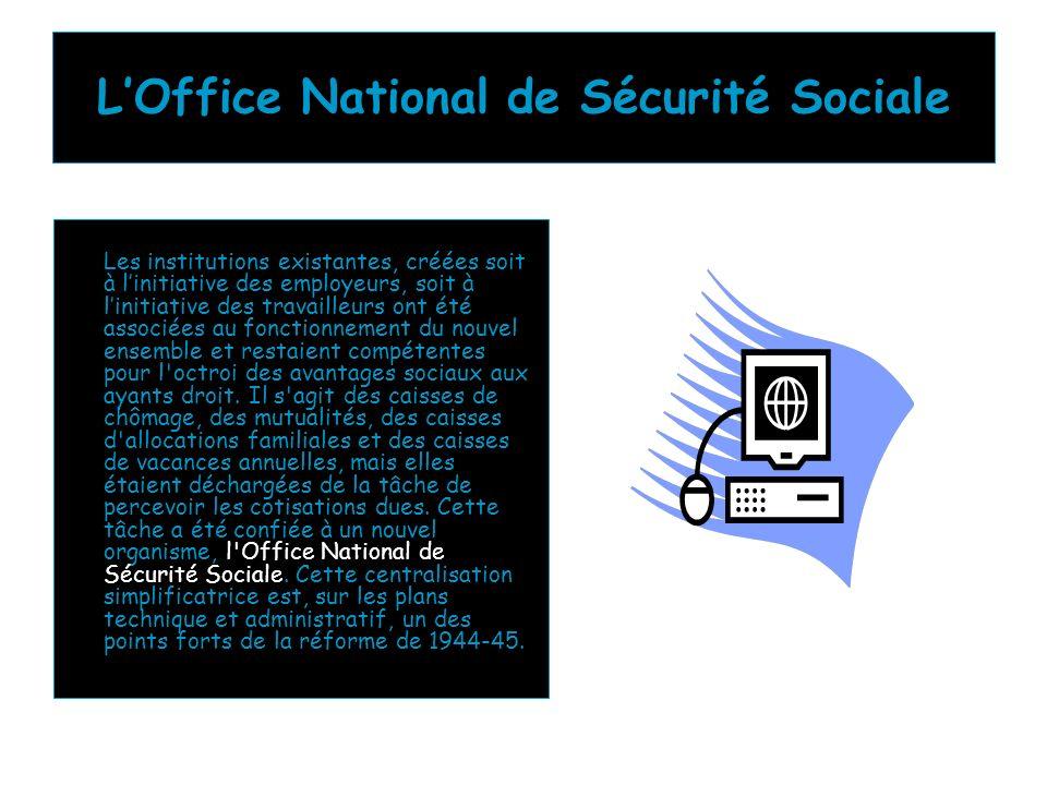 L'Office National de Sécurité Sociale