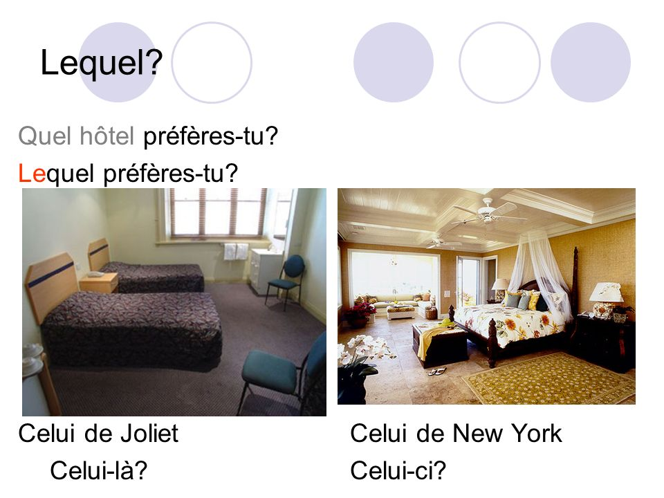 Lequel Quel hôtel préfères-tu Lequel préfères-tu