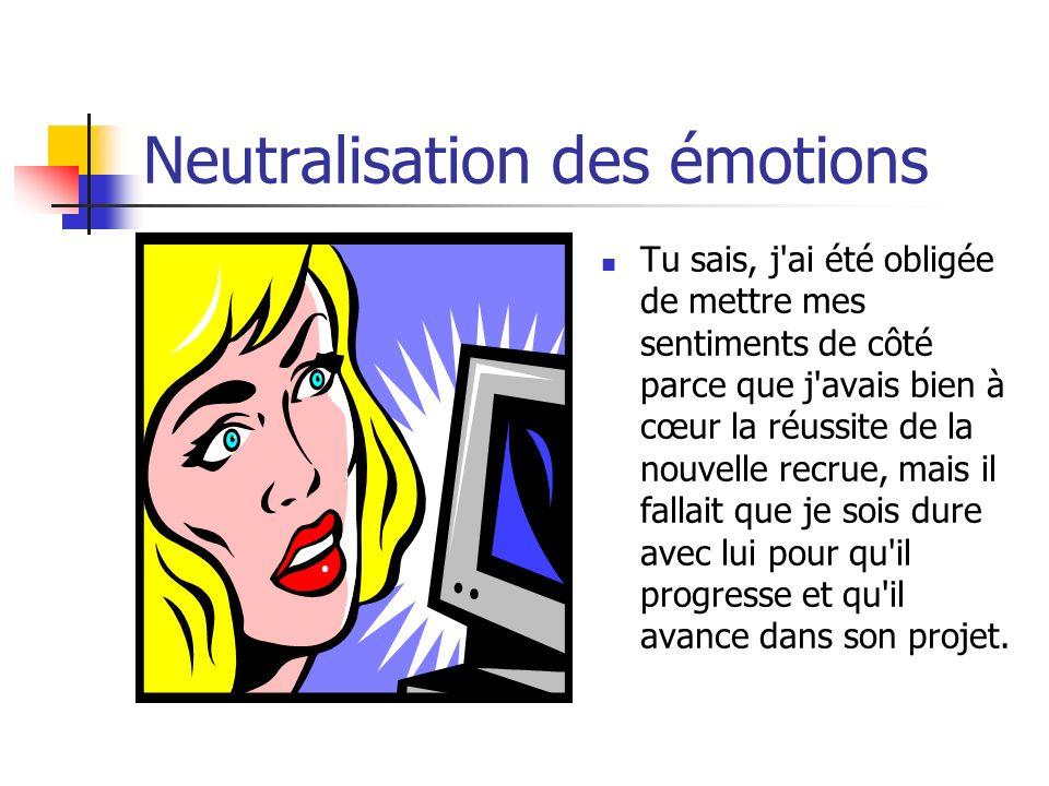 Neutralisation des émotions