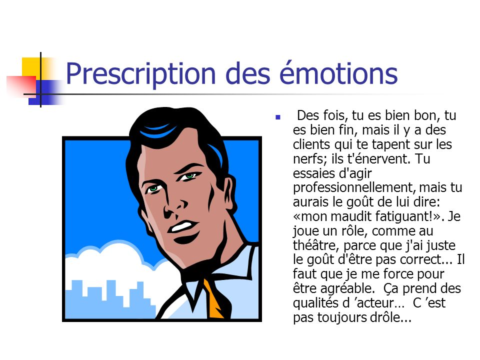 Prescription des émotions