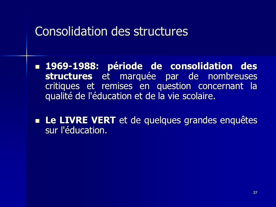 Consolidation des structures