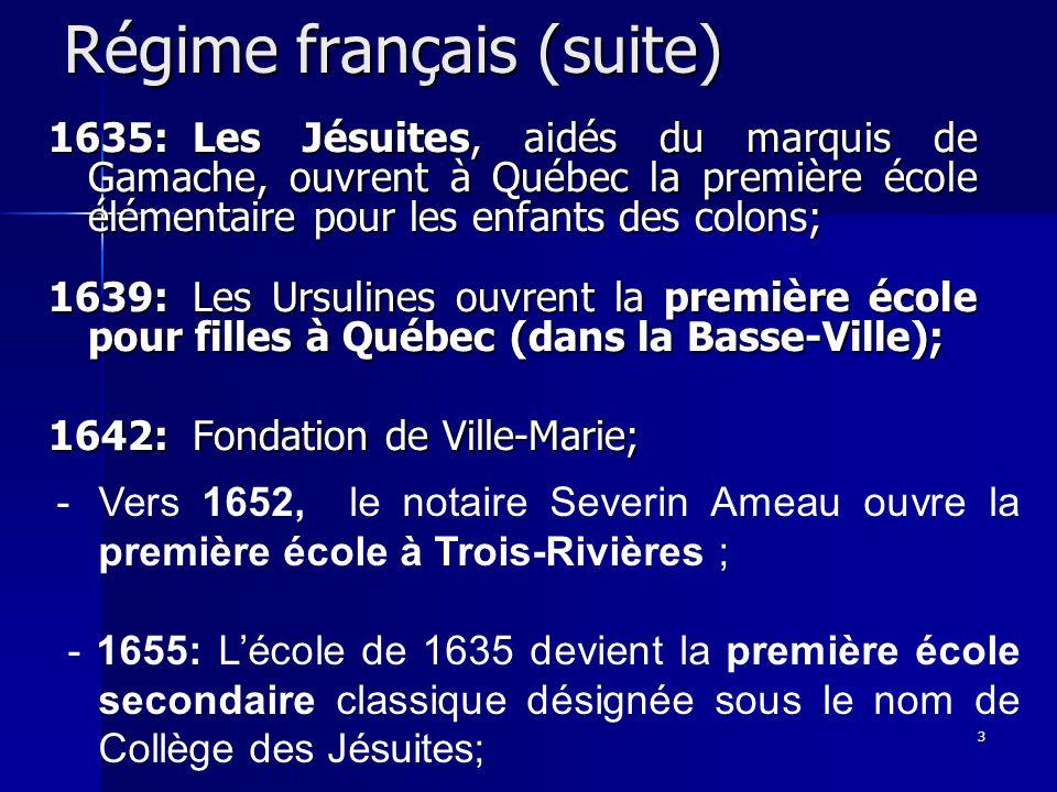 Régime français (suite)