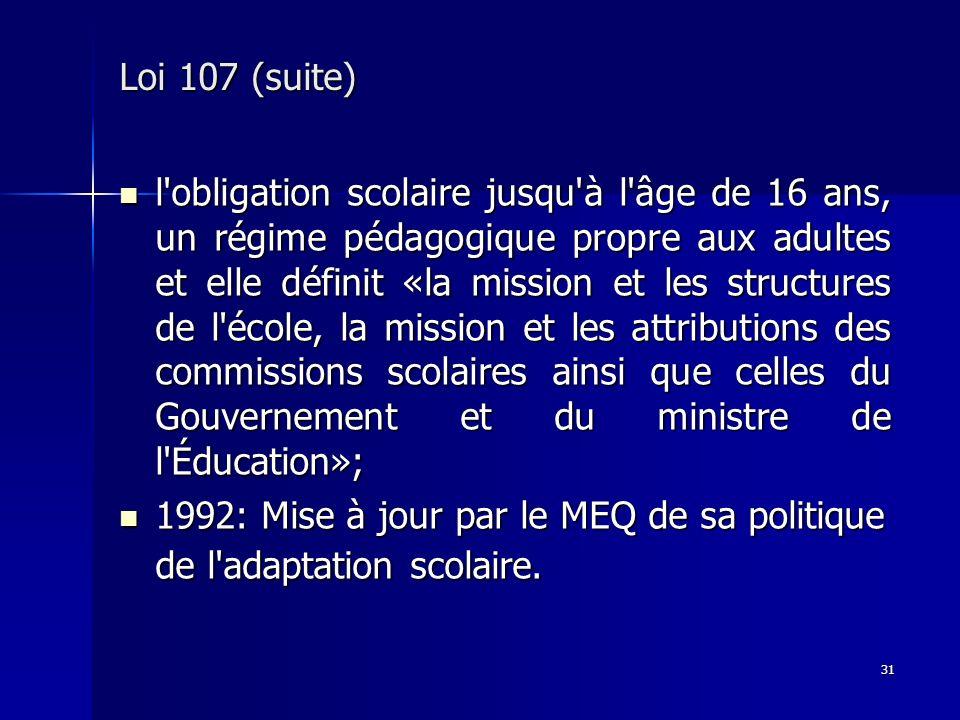Loi 107 (suite)