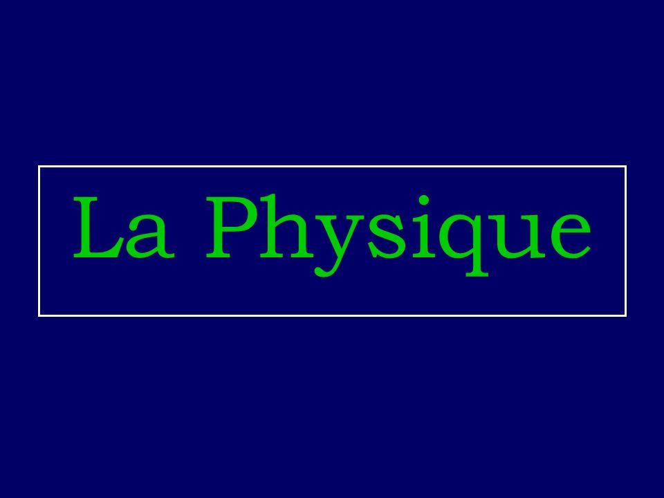 La Physique