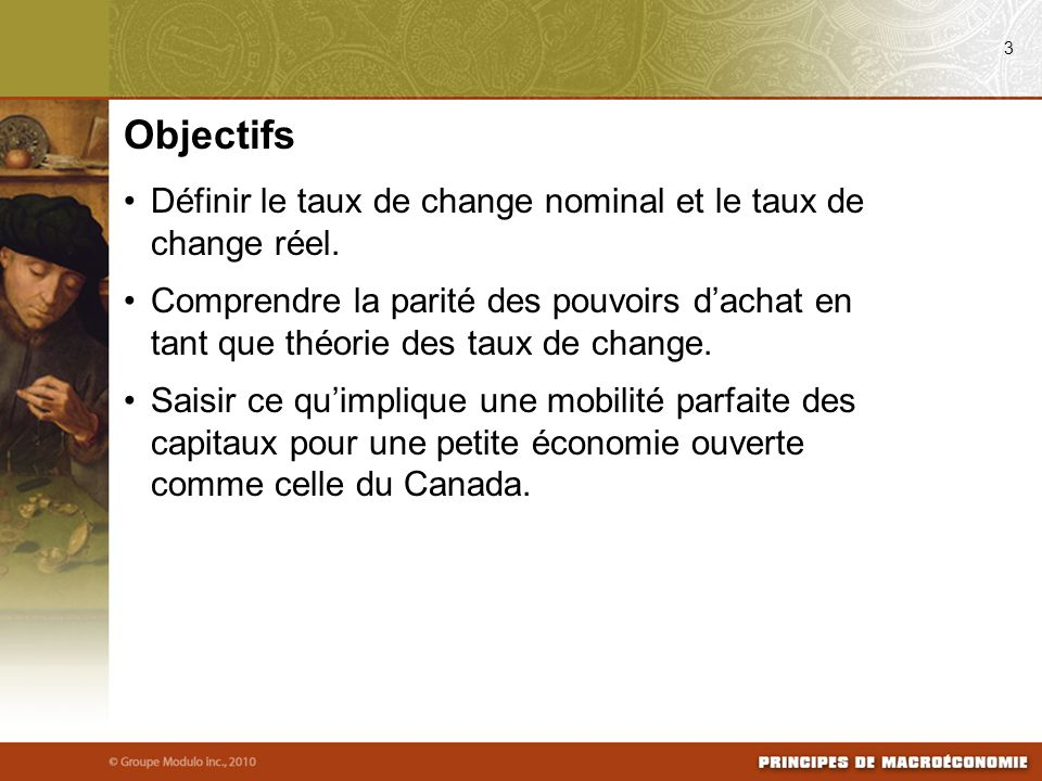 Objectifs Définir le taux de change nominal et le taux de change réel.