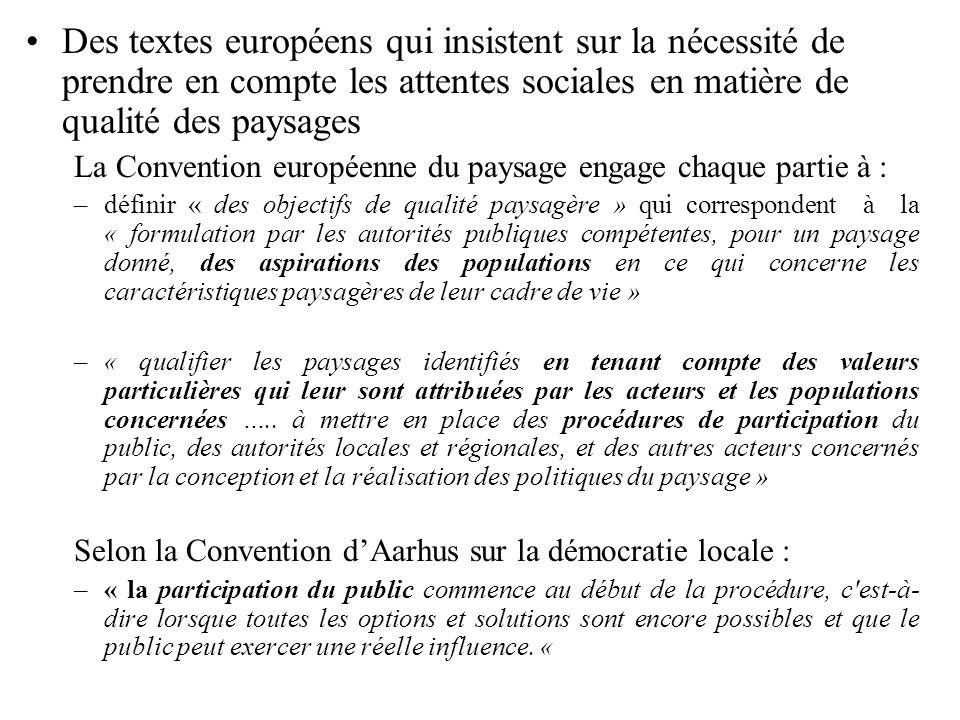 Des textes européens qui insistent sur la nécessité de prendre en compte les attentes sociales en matière de qualité des paysages