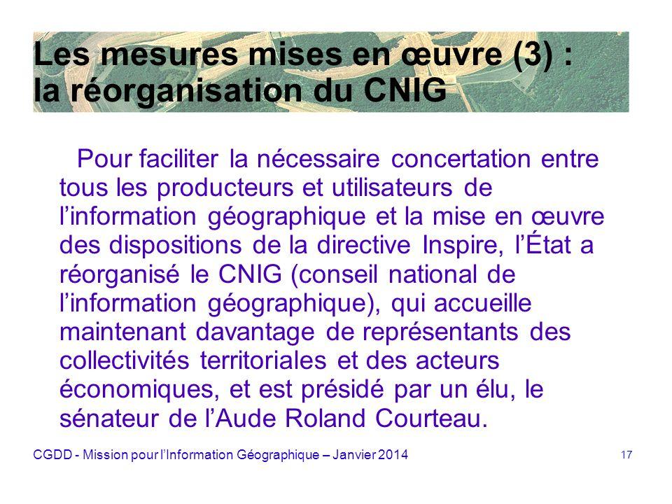 Les mesures mises en œuvre (3) : la réorganisation du CNIG