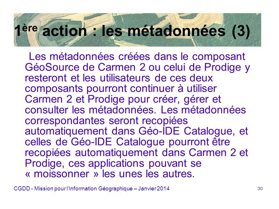 1ère action : les métadonnées (3)