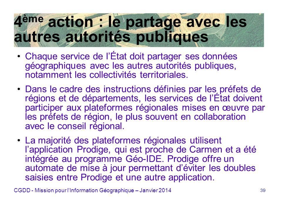 4ème action : le partage avec les autres autorités publiques
