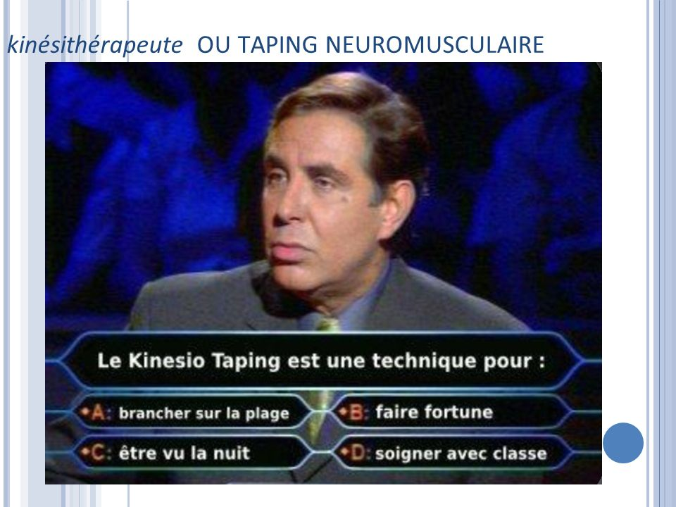 kinésithérapeute OU TAPING NEUROMUSCULAIRE