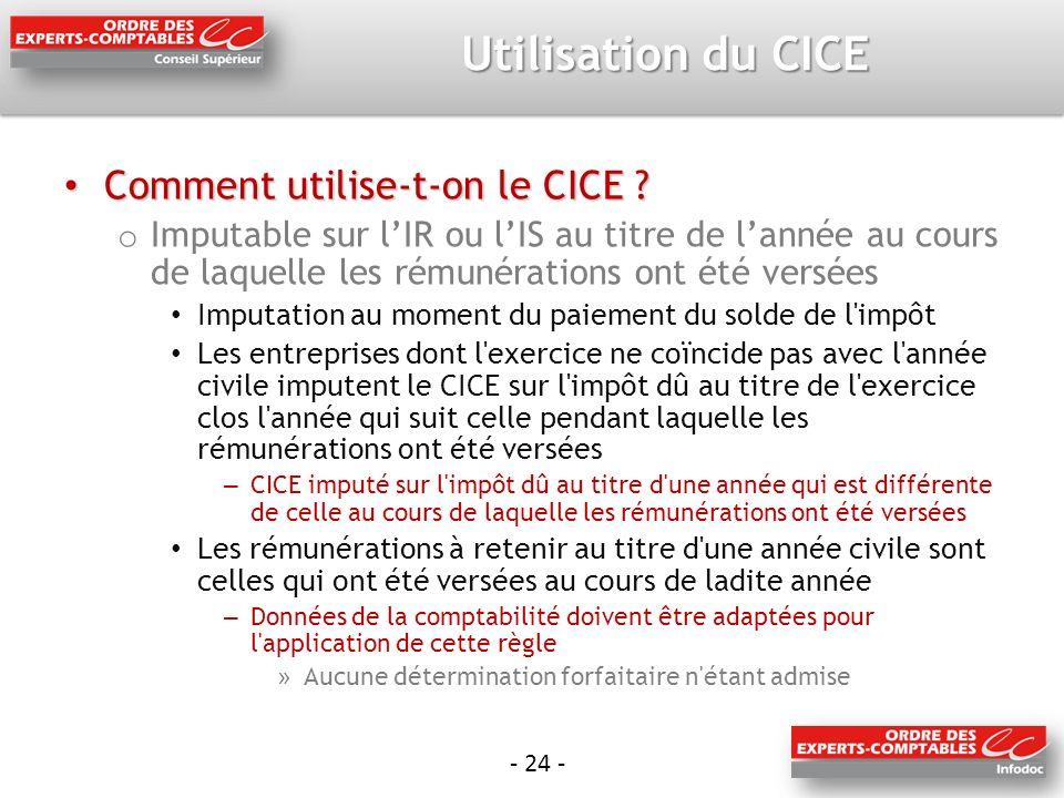 Utilisation du CICE Comment utilise-t-on le CICE