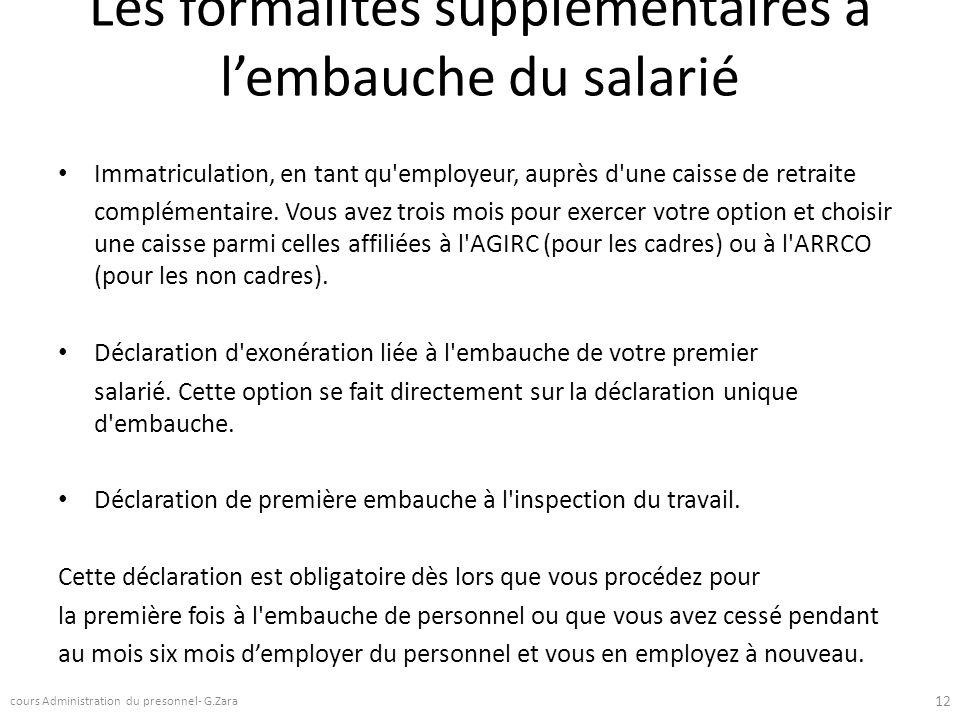 Les formalités supplémentaires à l'embauche du salarié