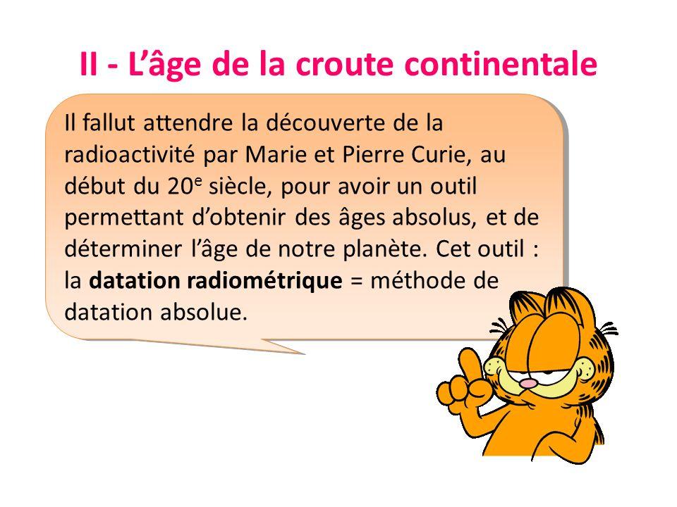 II - L'âge de la croute continentale