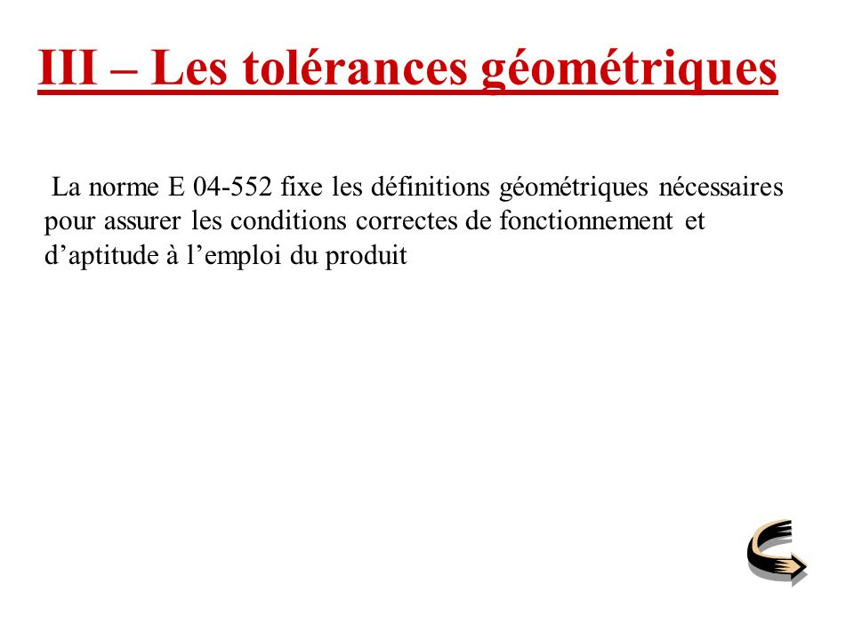 III – Les tolérances géométriques