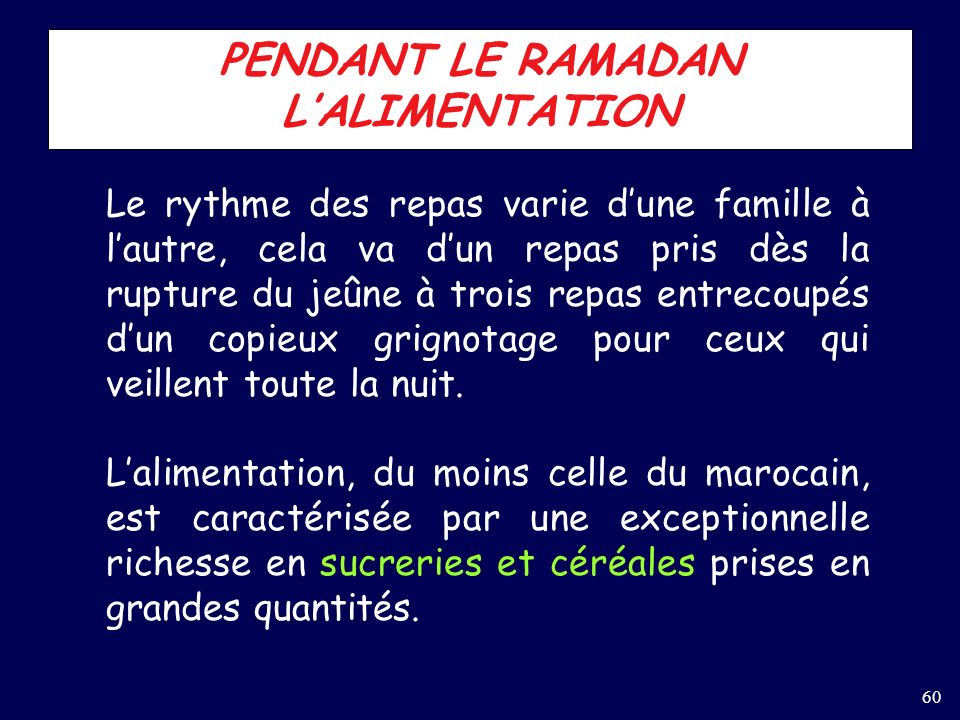 PENDANT LE RAMADAN L'ALIMENTATION