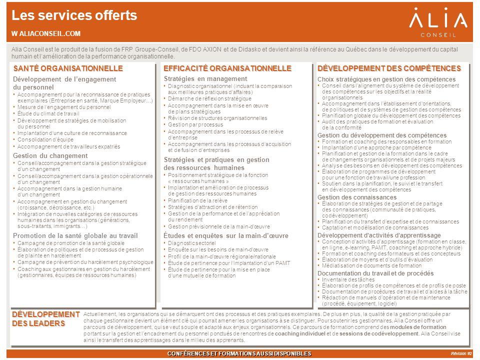 Les services offerts SANTÉ ORGANISATIONNELLE