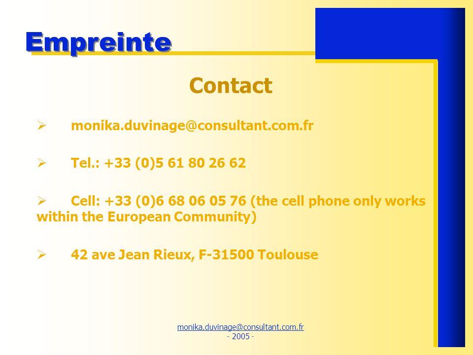 Contact monika.duvinage@consultant.com.fr Tel.: +33 (0)5 61 80 26 62