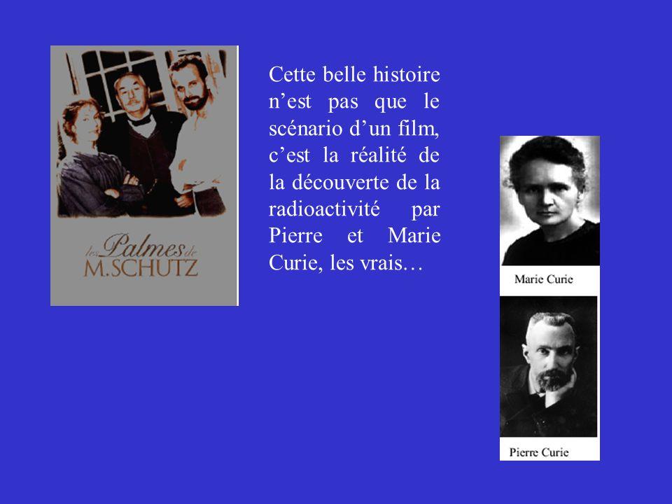Cette belle histoire n'est pas que le scénario d'un film, c'est la réalité de la découverte de la radioactivité par Pierre et Marie Curie, les vrais…