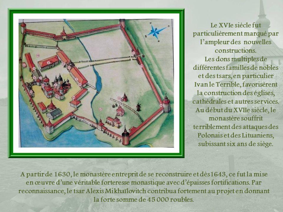 Le XVIe siècle fut particulièrement marqué par l'ampleur des nouvelles constructions.