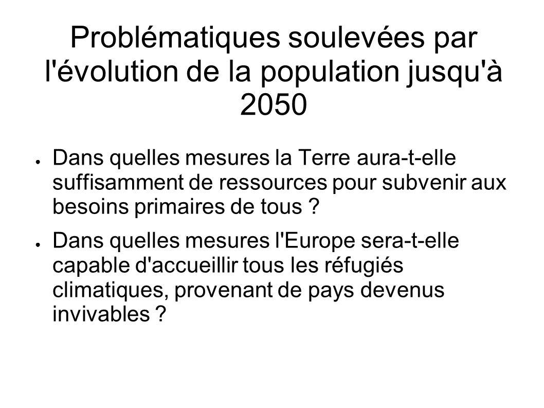 Problématiques soulevées par l évolution de la population jusqu à 2050