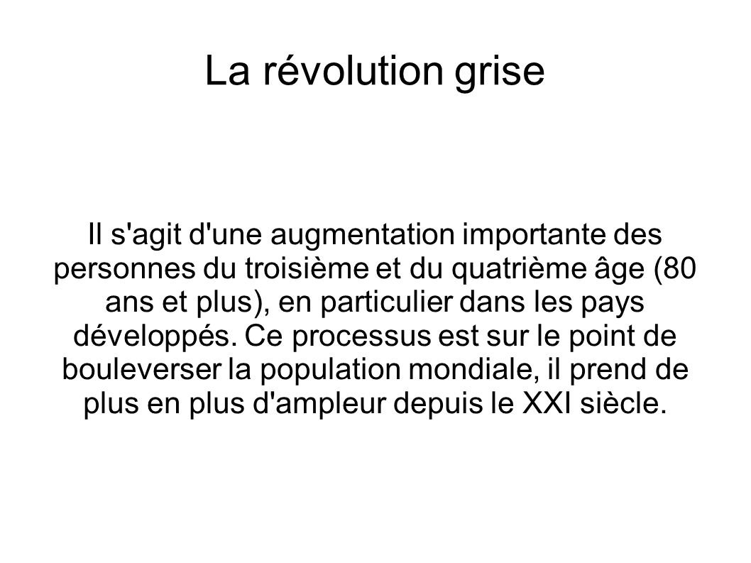 La révolution grise