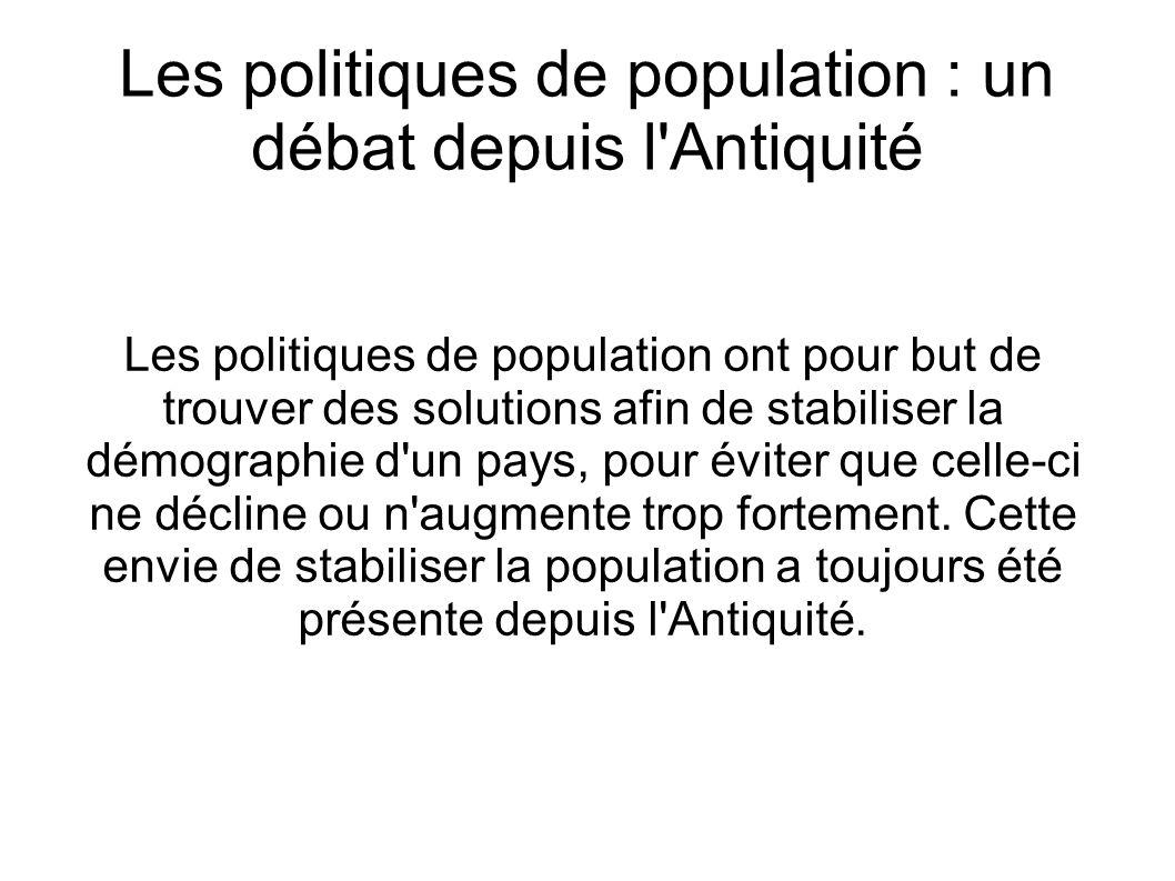 Les politiques de population : un débat depuis l Antiquité