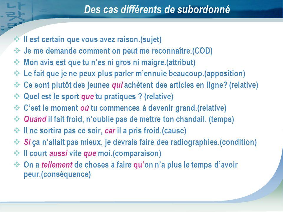 Des cas différents de subordonné