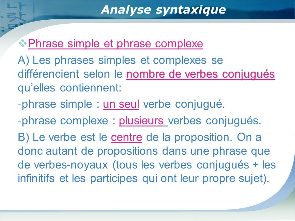 Analyse syntaxique Phrase simple et phrase complexe.