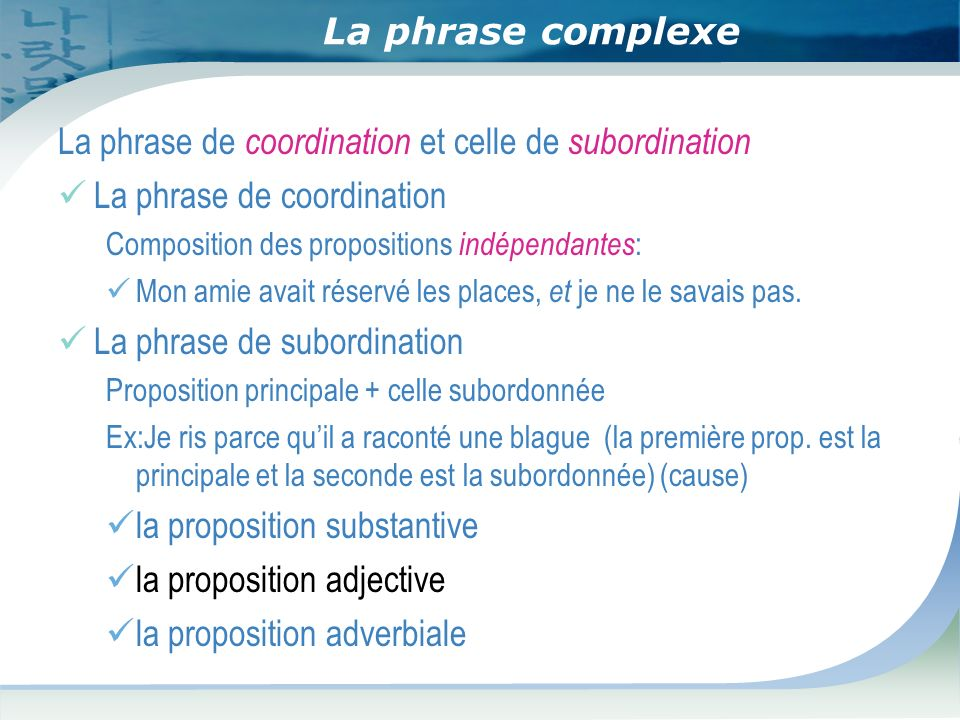 La phrase de coordination et celle de subordination