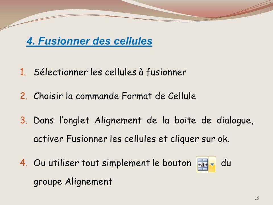 4. Fusionner des cellules