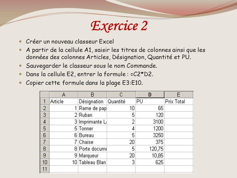 Exercice 2 Créer un nouveau classeur Excel