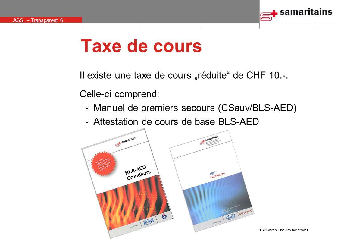 """Taxe de cours Il existe une taxe de cours """"réduite de CHF 10.-."""