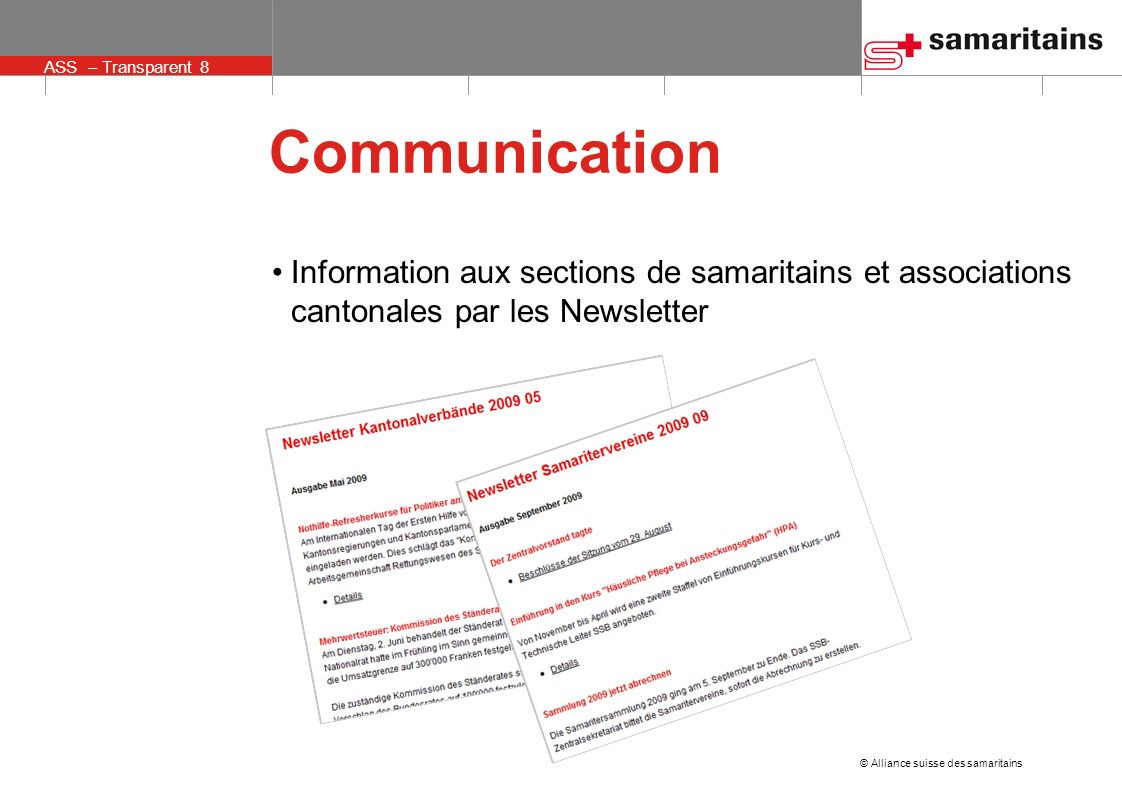 Communication Information aux sections de samaritains et associations cantonales par les Newsletter.