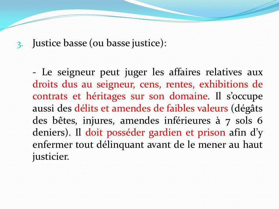 Justice basse (ou basse justice):