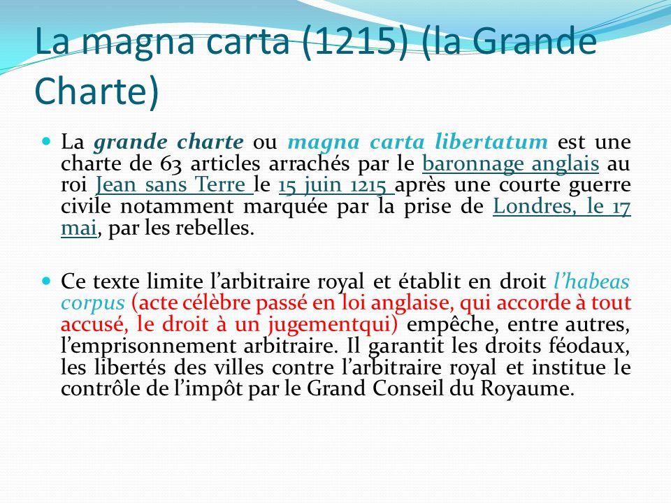La magna carta (1215) (la Grande Charte)