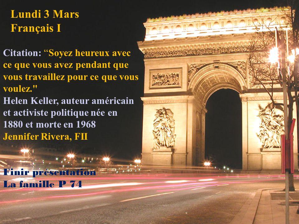 Lundi 3 Mars Français I Citation: Soyez heureux avec ce que vous avez pendant que vous travaillez pour ce que vous voulez.