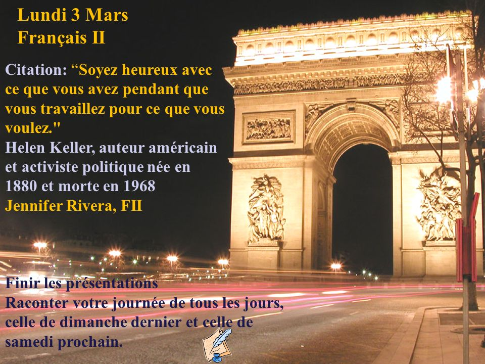 Lundi 3 Mars Français II Citation: Soyez heureux avec