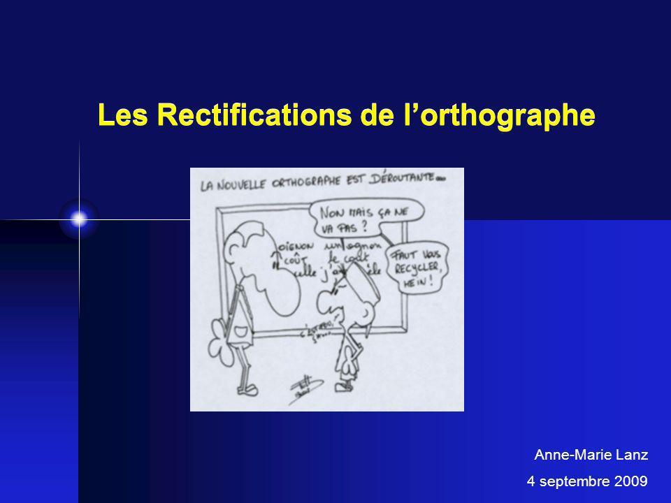 Les Rectifications de l'orthographe